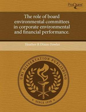 The Role of Board Environmental Committees in Corporate Environmental and Financial Performance