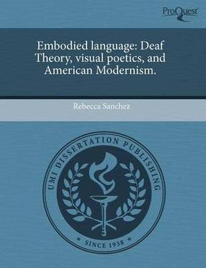 Embodied Language: Deaf Theory