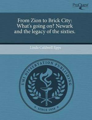 From Zion to Brick City: What's Going On? Newark and the Legacy of the Sixties