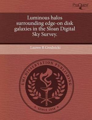 Luminous Halos Surrounding Edge-On Disk Galaxies in the Sloan Digital Sky Survey