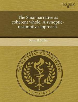 The Sinai Narrative as Coherent Whole: A Synoptic-Resumptive Approach