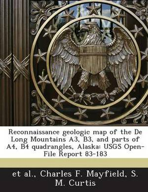 Reconnaissance Geologic Map of the de Long Mountains A3, B3, and Parts of A4, B4 Quadrangles, Alaska: Usgs Open-File Report 83-183
