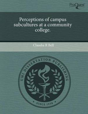 Perceptions of Campus Subcultures at a Community College