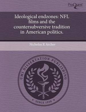 Ideological Endzones: NFL Films and the Countersubversive Tradition in American Politics