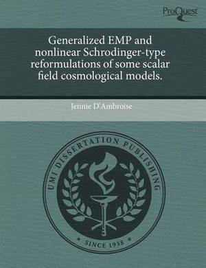 Generalized Emp and Nonlinear Schrodinger-Type Reformulations of Some Scalar Field Cosmological Models
