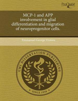 MCP-1 and App Involvement in Glial Differentiation and Migration of Neuroprogenitor Cells