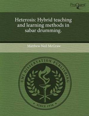 Heterosis: Hybrid Teaching and Learning Methods in Sabar Drumming