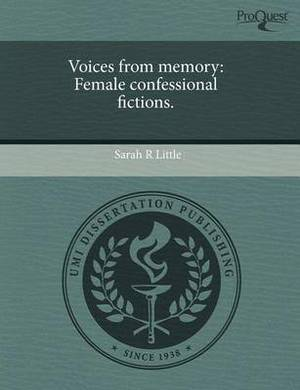 Voices from Memory: Female Confessional Fictions