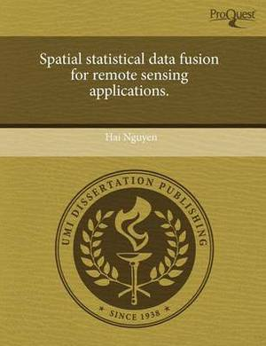 Spatial Statistical Data Fusion for Remote Sensing Applications