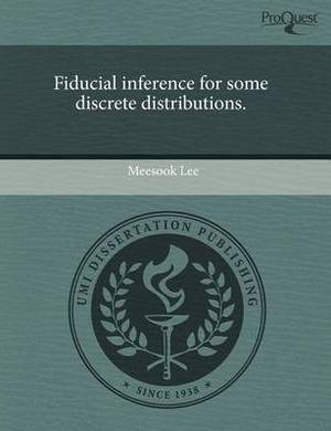 Fiducial Inference for Some Discrete Distributions