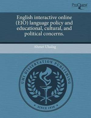 English Interactive Online (Eio) Language Policy and Educational