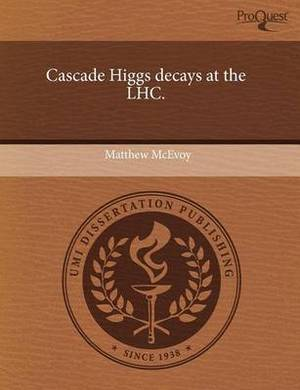 Cascade Higgs Decays at the Lhc