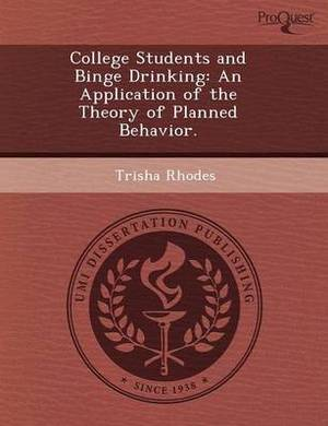 College Students and Binge Drinking: An Application of the Theory of Planned Behavior