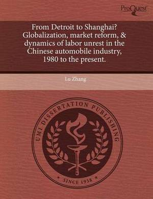 From Detroit to Shanghai? Globalization