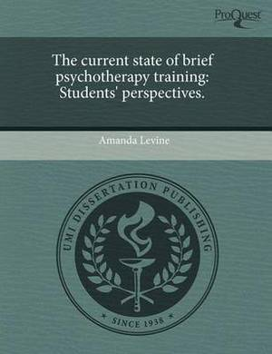 The Current State of Brief Psychotherapy Training: Students' Perspectives