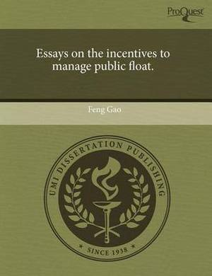Essays on the Incentives to Manage Public Float