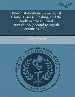 Buddhist Medicine in Medieval China: Disease