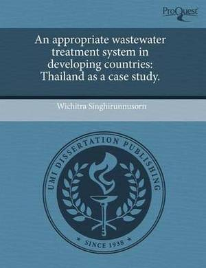An Appropriate Wastewater Treatment System in Developing Countries: Thailand as a Case Study