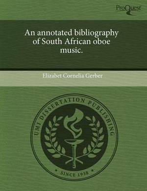 An Annotated Bibliography of South African Oboe Music
