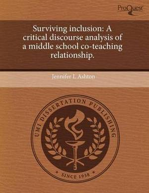 Surviving Inclusion: A Critical Discourse Analysis of a Middle School Co-Teaching Relationship
