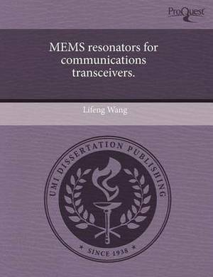 Mems Resonators for Communications Transceivers