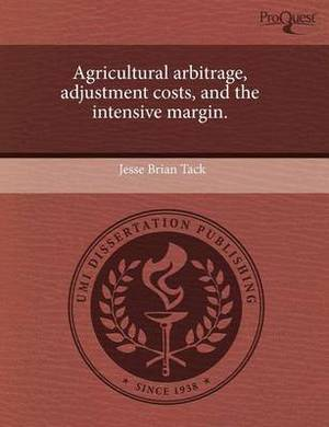 Agricultural Arbitrage