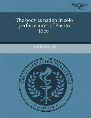 The Body as Nation in Solo Performances of Puerto Rico