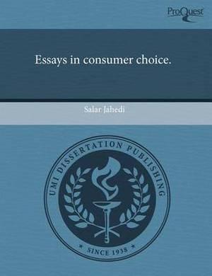 Essays in Consumer Choice