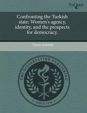 Confronting the Turkish State: Women's Agency