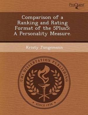Comparison of a Ranking and Rating Format of the 5plus5: A Personality Measure