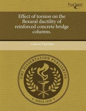 Effect of Torsion on the Flexural Ductility of Reinforced Concrete Bridge Columns