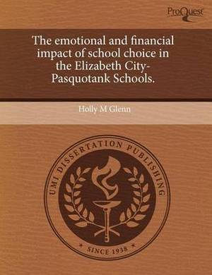 The Emotional and Financial Impact of School Choice in the Elizabeth City-Pasquotank Schools