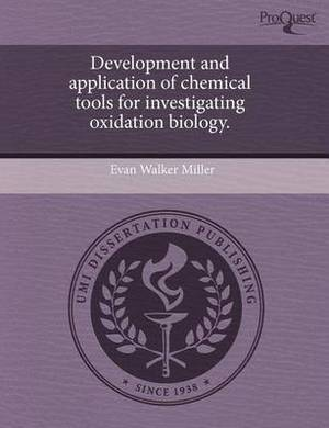 Development and Application of Chemical Tools for Investigating Oxidation Biology