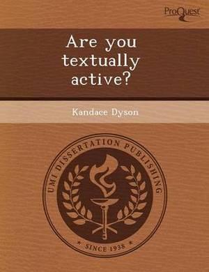 Are You Textually Active?