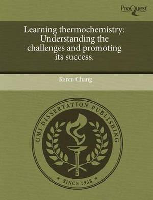 Learning Thermochemistry: Understanding the Challenges and Promoting Its Success