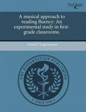 A Musical Approach to Reading Fluency: An Experimental Study in First-Grade Classrooms