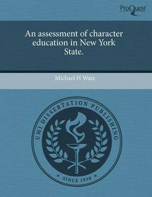 An Assessment of Character Education in New York State