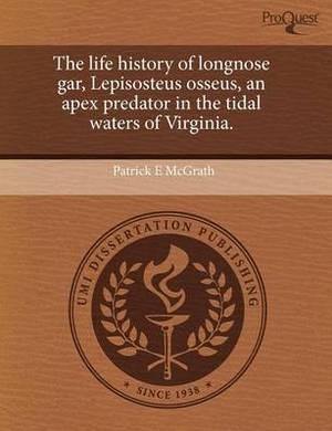 The Life History of Longnose Gar