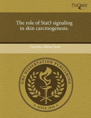The Role of Stat3 Signaling in Skin Carcinogenesis