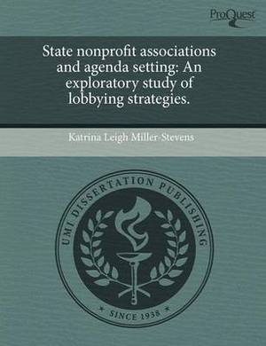 State Nonprofit Associations and Agenda Setting: An Exploratory Study of Lobbying Strategies