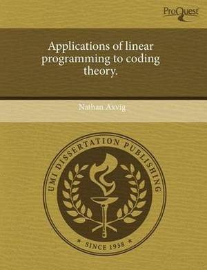 Applications of Linear Programming to Coding Theory