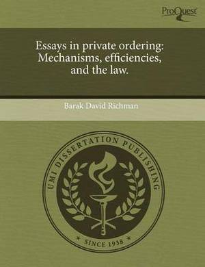 Essays in Private Ordering: Mechanisms
