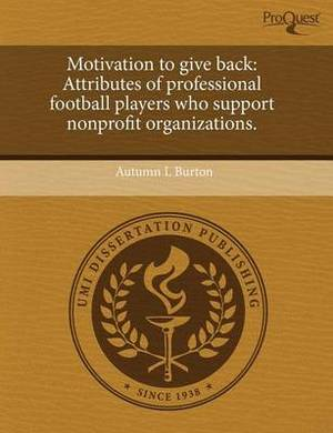 Motivation to Give Back: Attributes of Professional Football Players Who Support Nonprofit Organizations