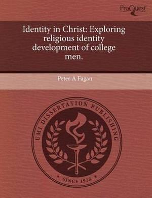 Identity in Christ: Exploring Religious Identity Development of College Men