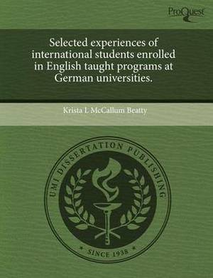 Selected Experiences of International Students Enrolled in English Taught Programs at German Universities