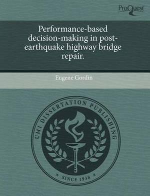 Performance-Based Decision-Making in Post-Earthquake Highway Bridge Repair