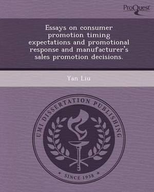 Essays on Consumer Promotion Timing Expectations and Promotional Response and Manufacturer's Sales Promotion Decisions