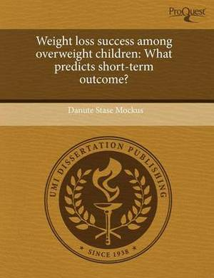 Weight Loss Success Among Overweight Children: What Predicts Short-Term Outcome?