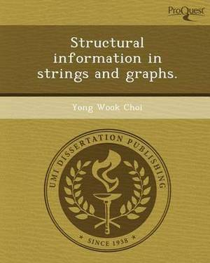 Structural Information in Strings and Graphs