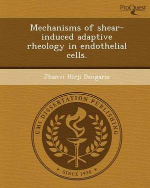 Mechanisms of Shear-Induced Adaptive Rheology in Endothelial Cells
